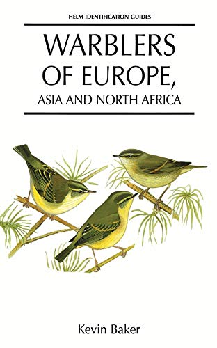 9780713639711: Warblers of Europe, Asia and North Africa (Helm Identification Guides)