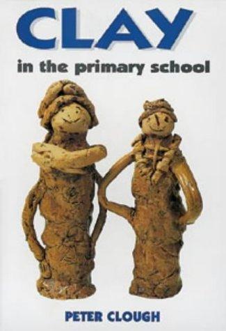 9780713639780: Clay in the Primary School (Teacher's Books)
