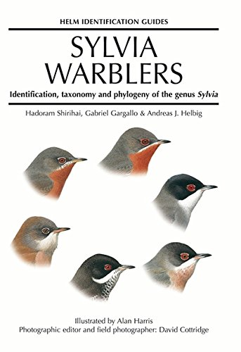 9780713639841: Sylvia Warblers: Identification, Taxonomy and Phylogeny of the Genus Sylvia (Helm Identification Guides)