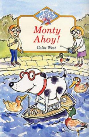 9780713639872: Monty Ahoy! (Jets)