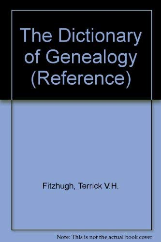 9780713640007: The Dictionary of Genealogy (Reference)
