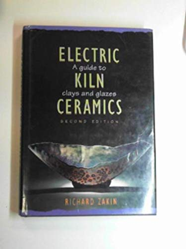 9780713640113: Electric Kiln Ceramics (Ceramic Handbooks)