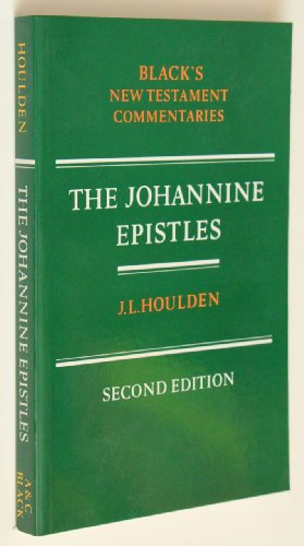 9780713640120: Johannine Epistles (Black's New Testament Commentaries)