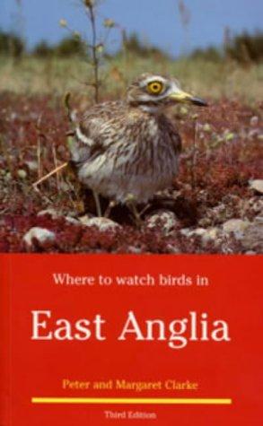 9780713640649: East Anglia (Where to Watch Birds)