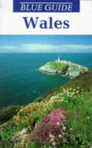 9780713640748: Wales (Blue Guides)