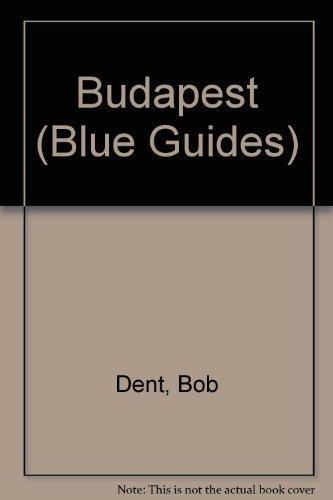 9780713640779: Budapest (Blue Guides)