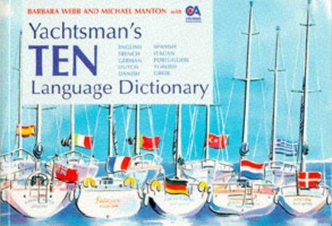 9780713640878: Yachtsman's Ten Language Dictionary