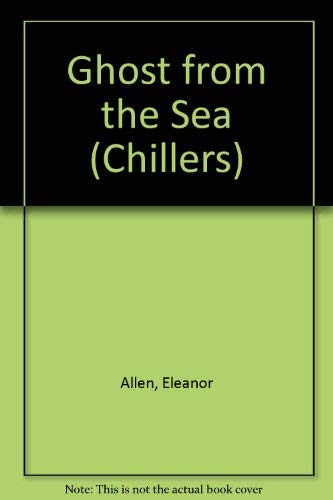 9780713640908: Ghost from the Sea (Chillers)