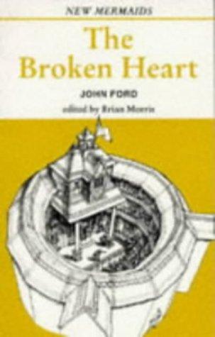 9780713640984: The Broken Heart (New Mermaids)