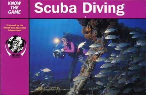 9780713641141: Scuba Diving (Know the Game)