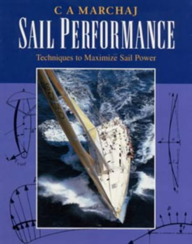 9780713641233: Sail Performance: Theory and Practice