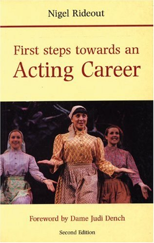 9780713641301: First Steps Towards an Acting Career (Stage & costume)