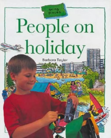 People on Holiday (Going Places) (0713641541) by Barbara Taylor