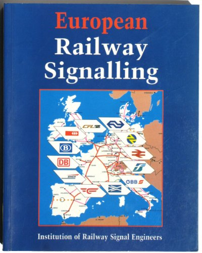 9780713641677: European Railway Signalling (Miscellaneous)