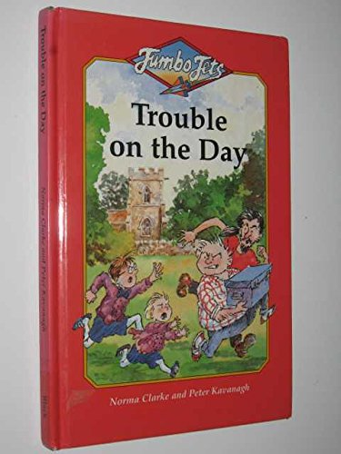 9780713641790: Trouble on the Day (Jumbo Jets)