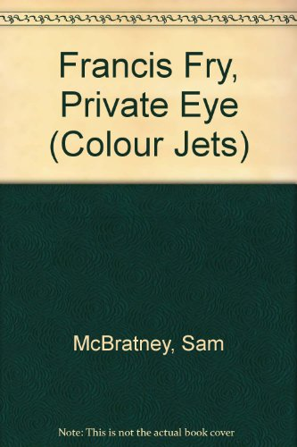 9780713641882: Francis Fry, Private Eye (Colour Jets)