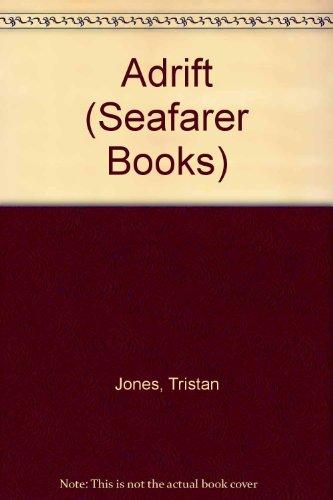 9780713642148: Adrift (Seafarer Books)