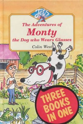 """Adventures of Monty, the Dog Who Wears Glasses: """"Monty, the Dog Who Wears Glasses"""", """"..."""