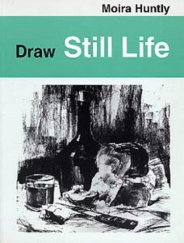 9780713642391: Draw Still Life (Draw Books)