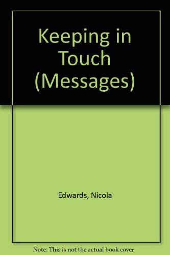 9780713642445: Keeping in Touch (Messages)