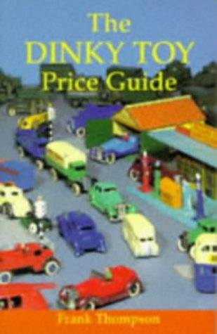 9780713642452: The Dinky Toy Price Guide (Price Guides)