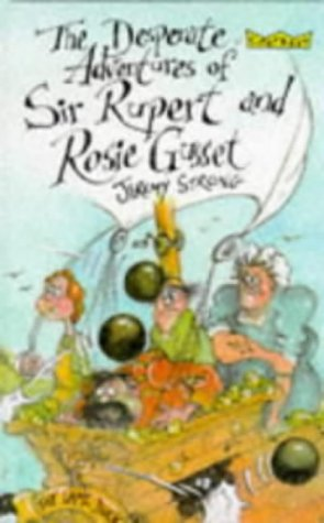 9780713642513: Desperate Adventures of Sir Rupert and Rosie Gusset (Crackers)