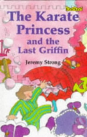 9780713642520: The Karate Princess and the Last Griffin (Crackers)