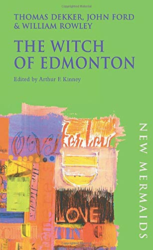 9780713642537: The Witch of Edmonton (New Mermaids)
