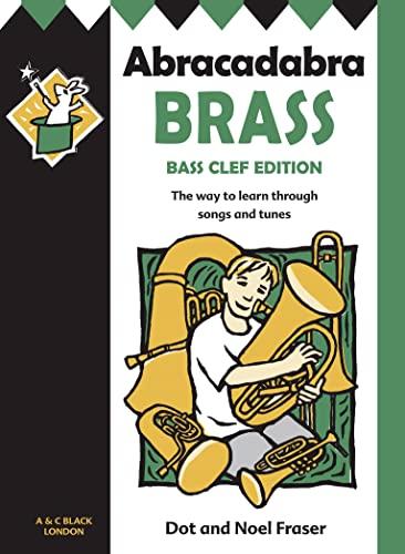 9780713642667: Abracadabra Brass: Bass Clef for Trombone, Braitone, Euphonium