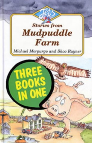 "9780713642674: Stories from Mudpuddle Farm: ""Martians at Mudpuddle Farm"", ""And Pigs Might Fly"", ""Jigger's Day Off"" (Jets)"