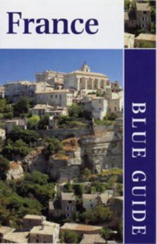 9780713643312: France (Blue Guides)