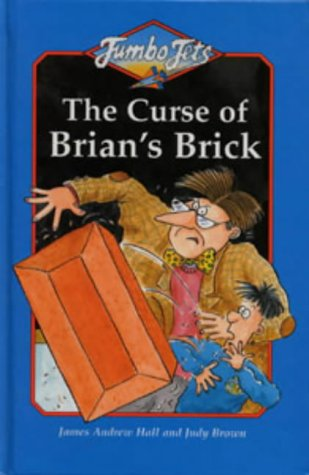 Curse of Brian's Brick (Jumbo Jets): James Andrew Hall
