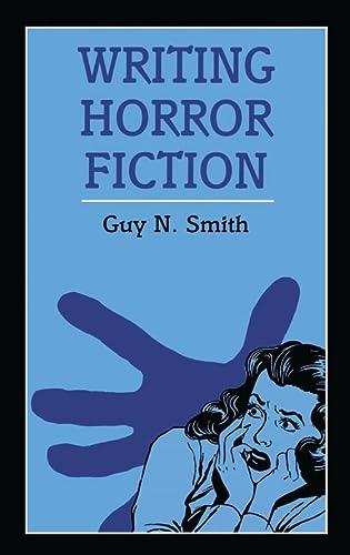9780713643398: Writing Horror Fiction (Writing (A & C Black Ltd.))