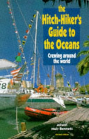 9780713643459: The Hitch-hiker's Guide to the Oceans: Crewing Around the World