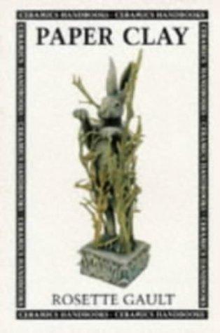 9780713643558: Paper Clay (Ceramic Handbooks)