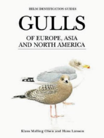 9780713643770: Olsen, K: Gulls of Europe, Asia and North America (Delete (Helm Identification Guides))