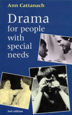 9780713643848: Drama for People with Special Needs (Teacher's Books)