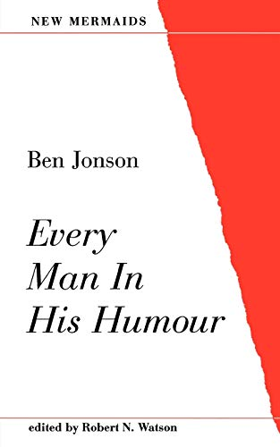 9780713643978: Every Man in His Humour (New Mermaids)