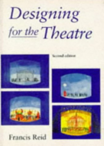 9780713643985: Designing for the Theatre