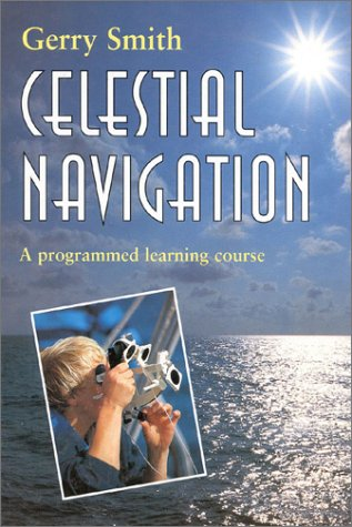 9780713644159: Celestial Navigation: A Programmed Learning Course