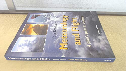 9780713644463: Meteorology and Flight: A Pilot's Guide to Weather (Flying and Gliding)