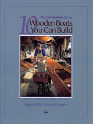 9780713644661: 10 Wooden Boats You Can Build : For Sail, Motor, Paddle and Oar (