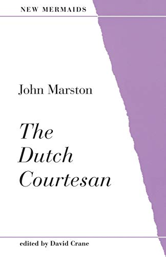 9780713644753: The Dutch Courtesan (New Mermaids)