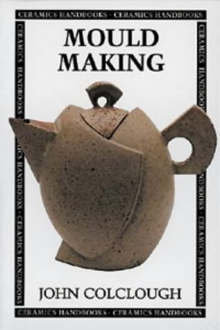 9780713644890: Mould Making (Ceramics Handbooks)