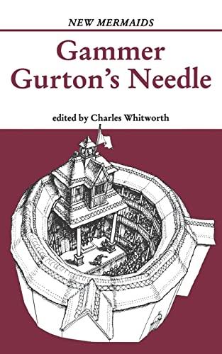 Gammer Gurton's Needle (New Mermaids): Whitworth, Charles