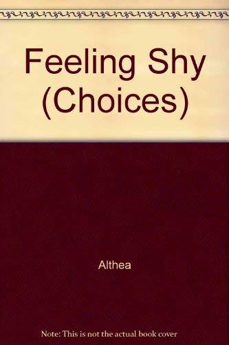 9780713645019: Feeling Shy (Choices)