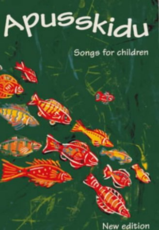 9780713645040: Apusskidu: Songs for Children