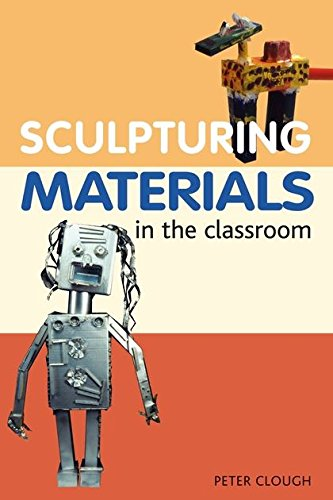 9780713645057: Sculptural Materials in the Classroom (Ceramics)