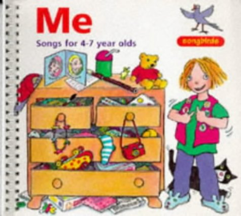 9780713645323: Me: Songs for 4-7 Year Olds (Songbirds)