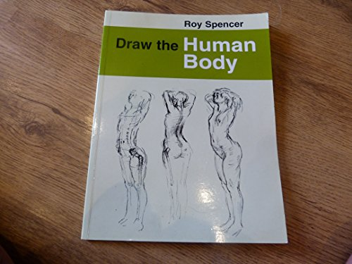 Draw the Human Body (Draw Books): Spencer, Roy
